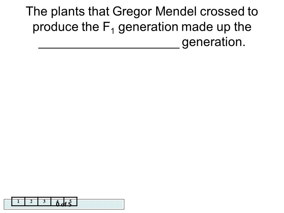 The plants that Gregor Mendel crossed to produce the F1 generation made up the ____________________ generation.