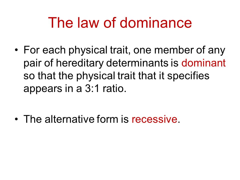 The law of dominance
