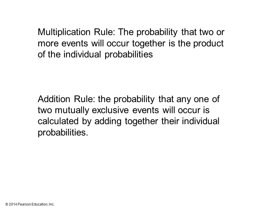 Multiplication Rule: The probability that two or more events will occur together is the product of the individual probabilities