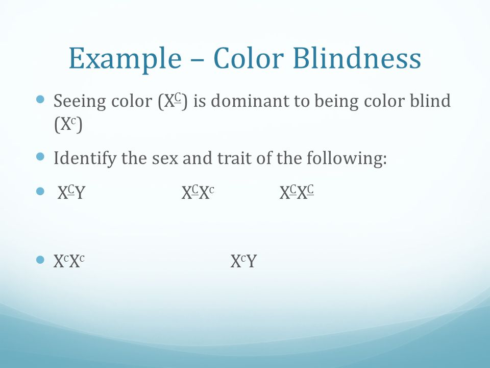 Example – Color Blindness