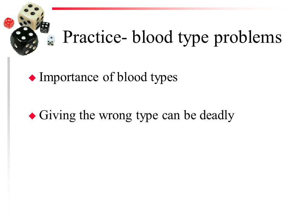 Practice- blood type problems