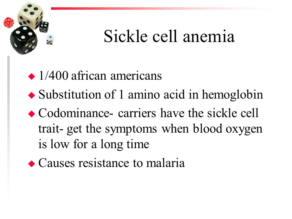 Sickle cell anemia 1/400 african americans