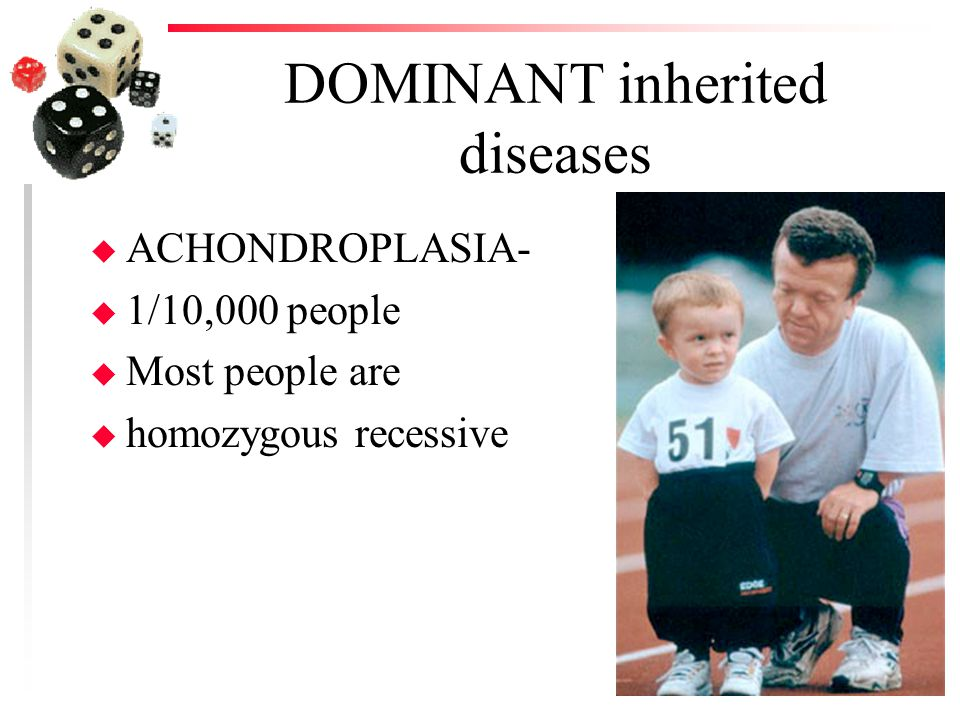 DOMINANT inherited diseases