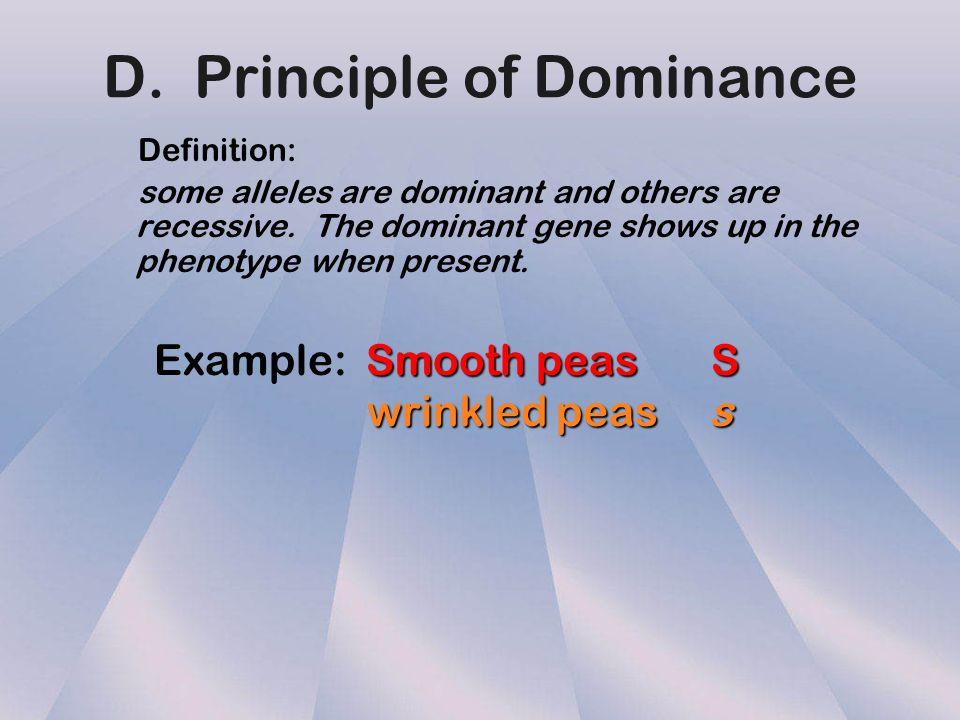 D. Principle of Dominance