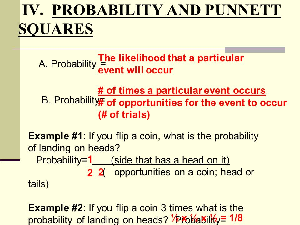 IV. PROBABILITY AND PUNNETT SQUARES