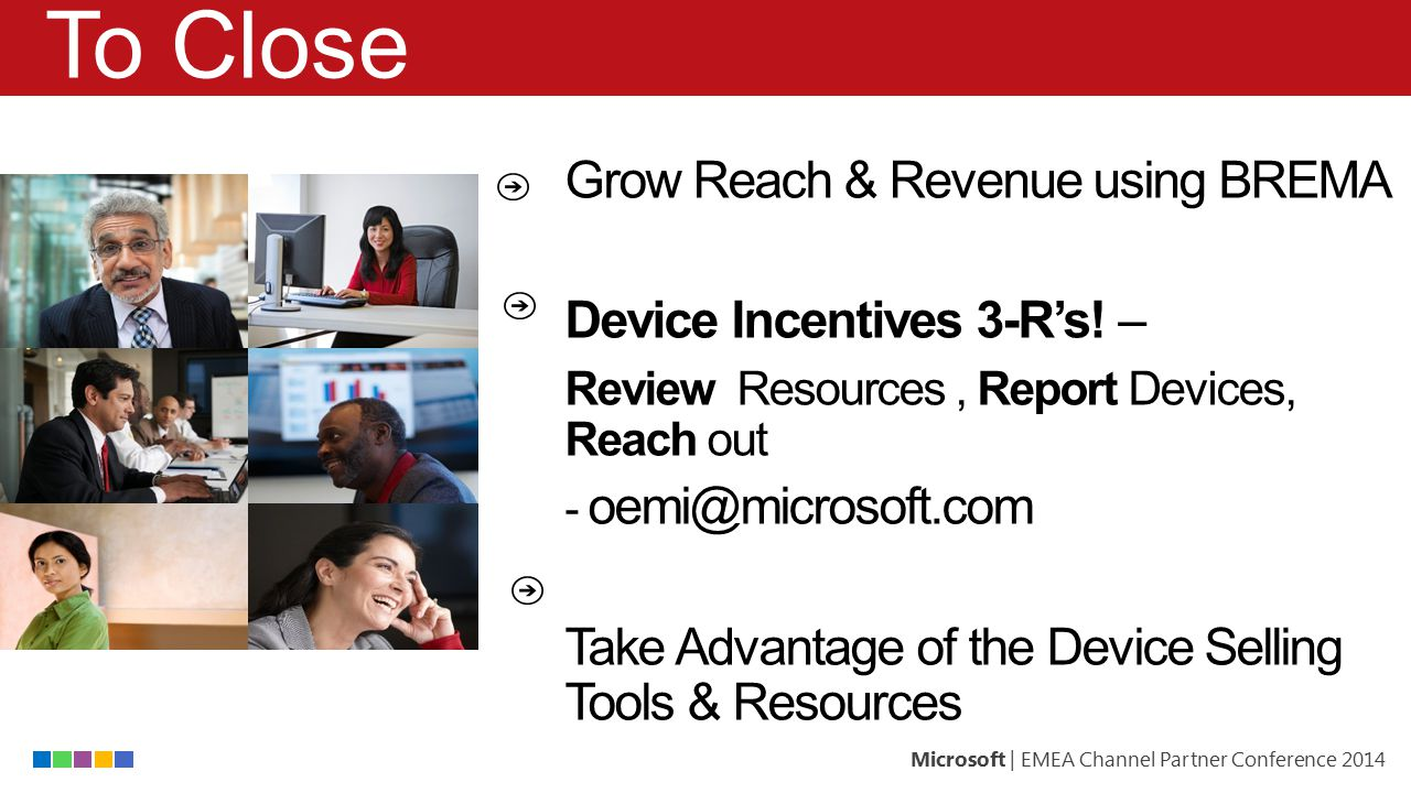 To Close Grow Reach & Revenue using BREMA Device Incentives 3-R's! –