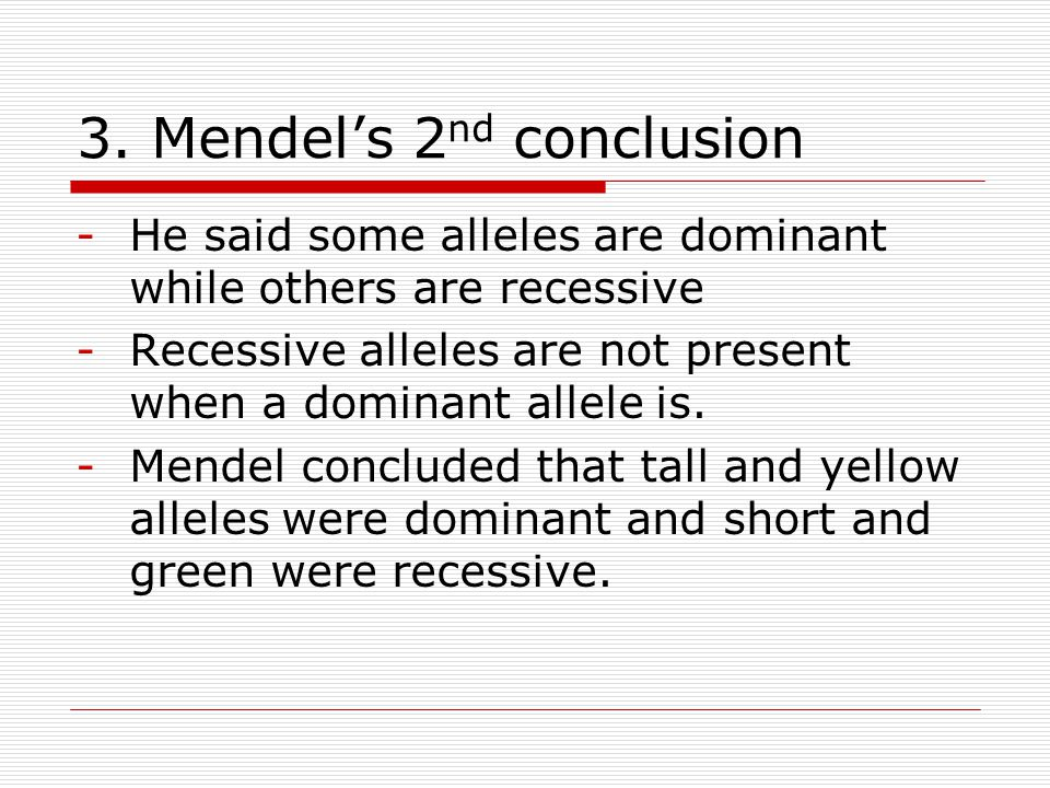 3. Mendel's 2nd conclusion