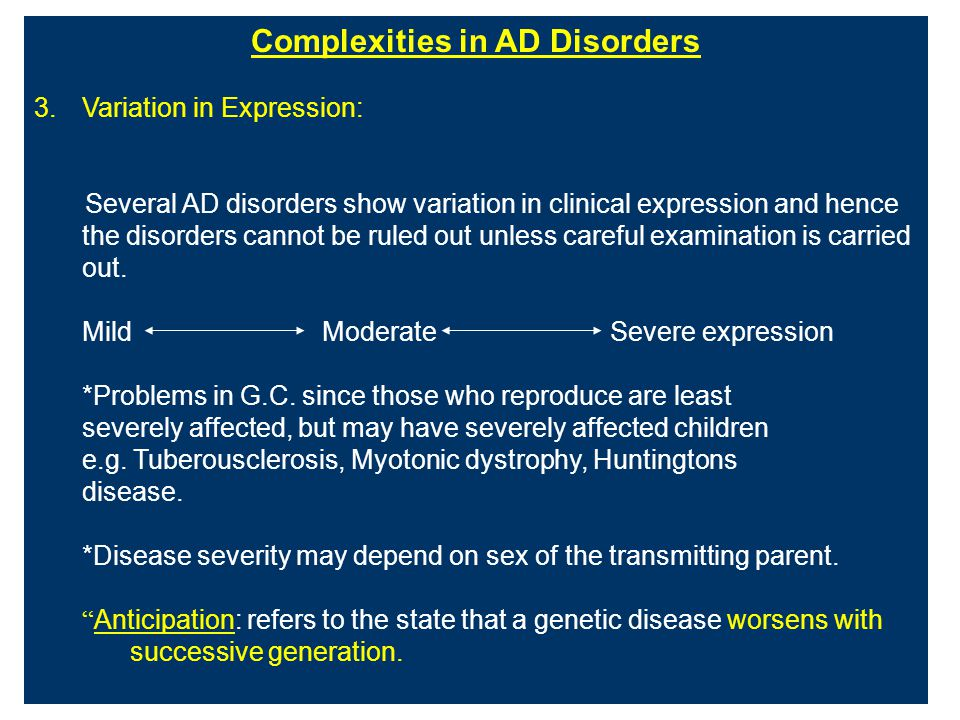 Complexities in AD Disorders