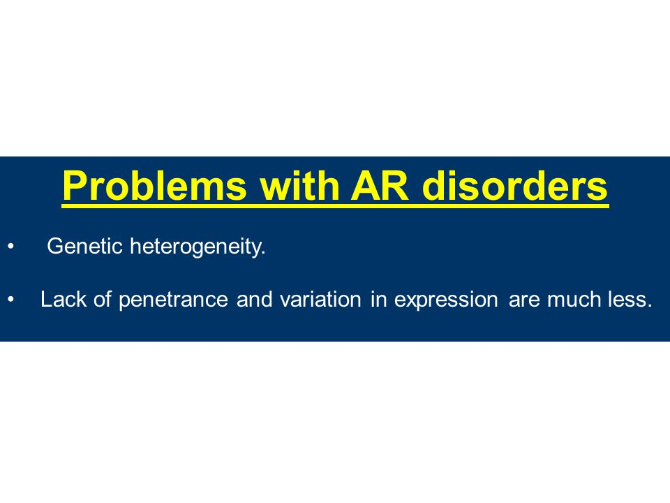 Problems with AR disorders