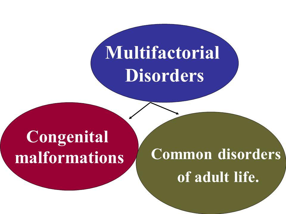 Multifactorial Disorders