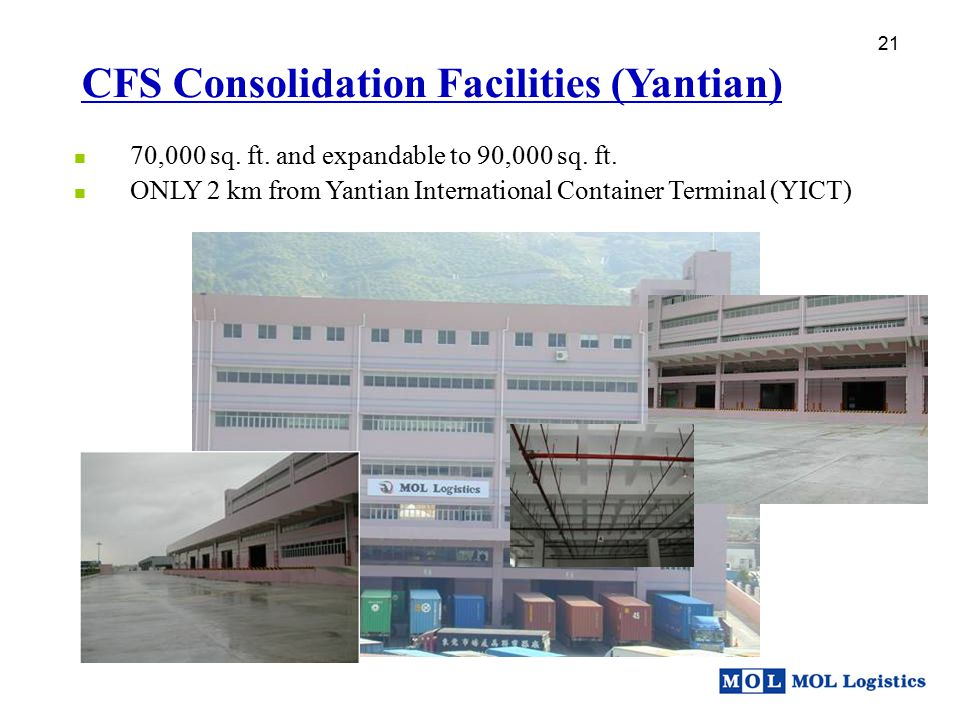 CFS Consolidation Facilities (Yantian)
