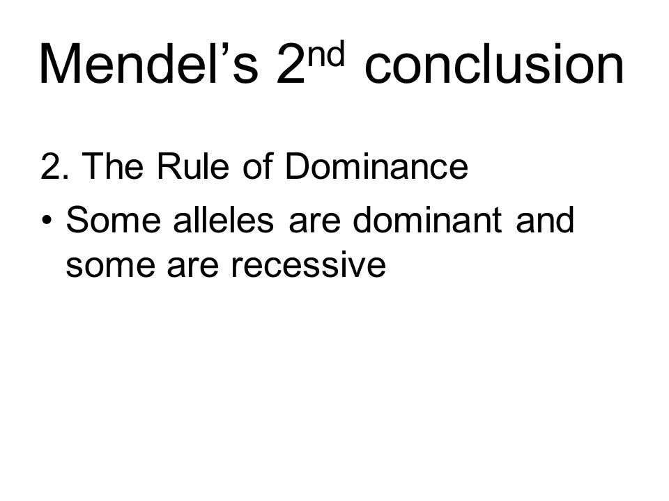 Mendel's 2nd conclusion