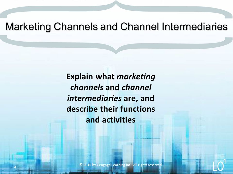 Marketing Channels and Channel Intermediaries
