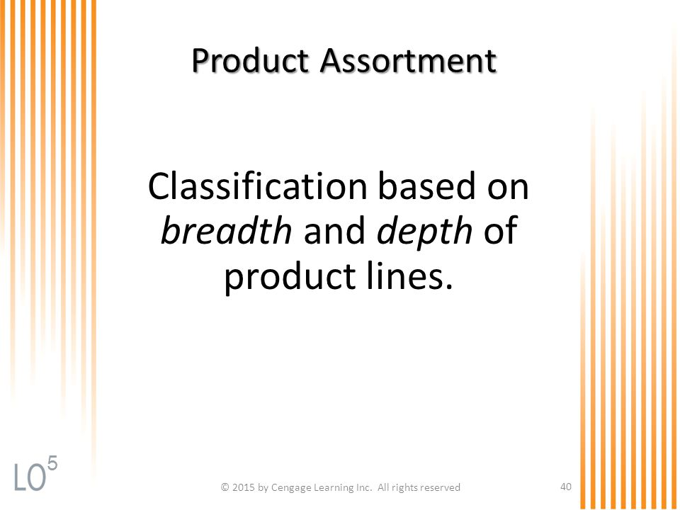 Classification based on breadth and depth of product lines.