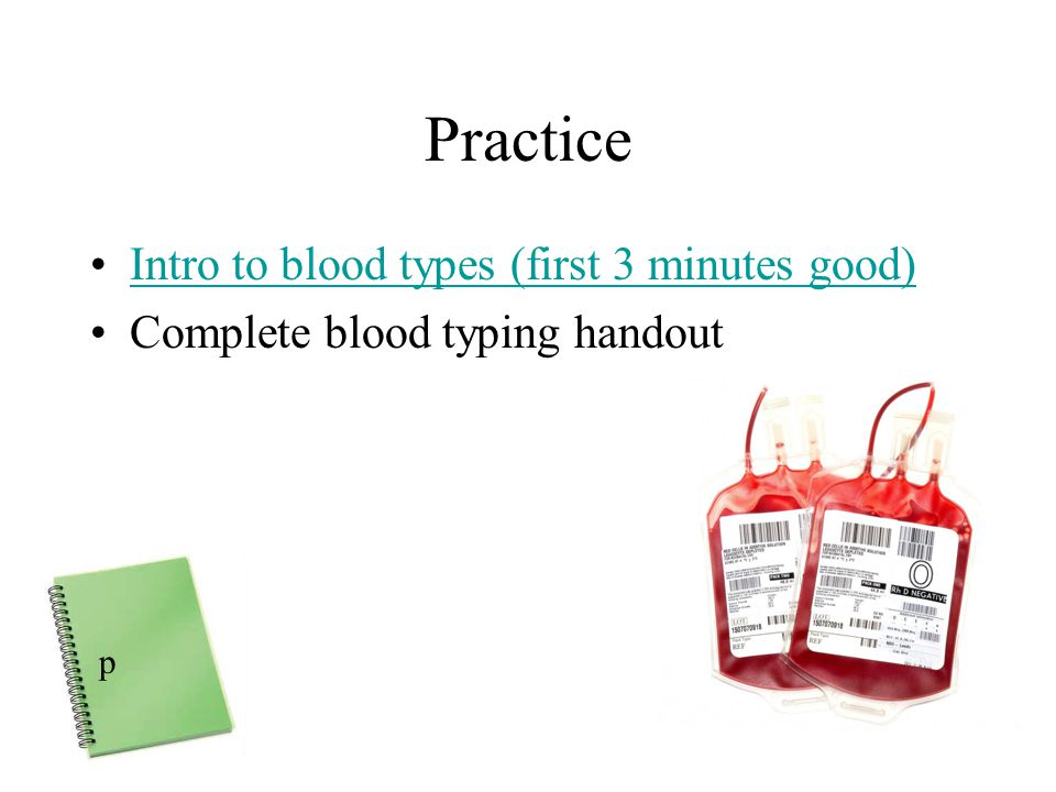 Practice Intro to blood types (first 3 minutes good)