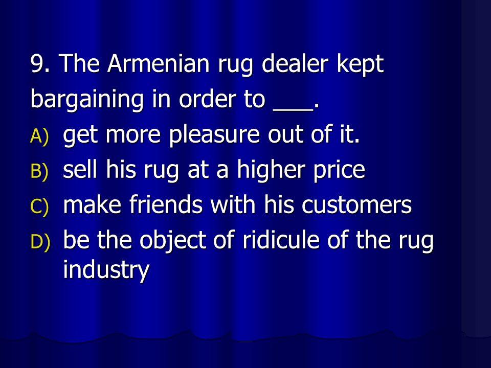 9. The Armenian rug dealer kept