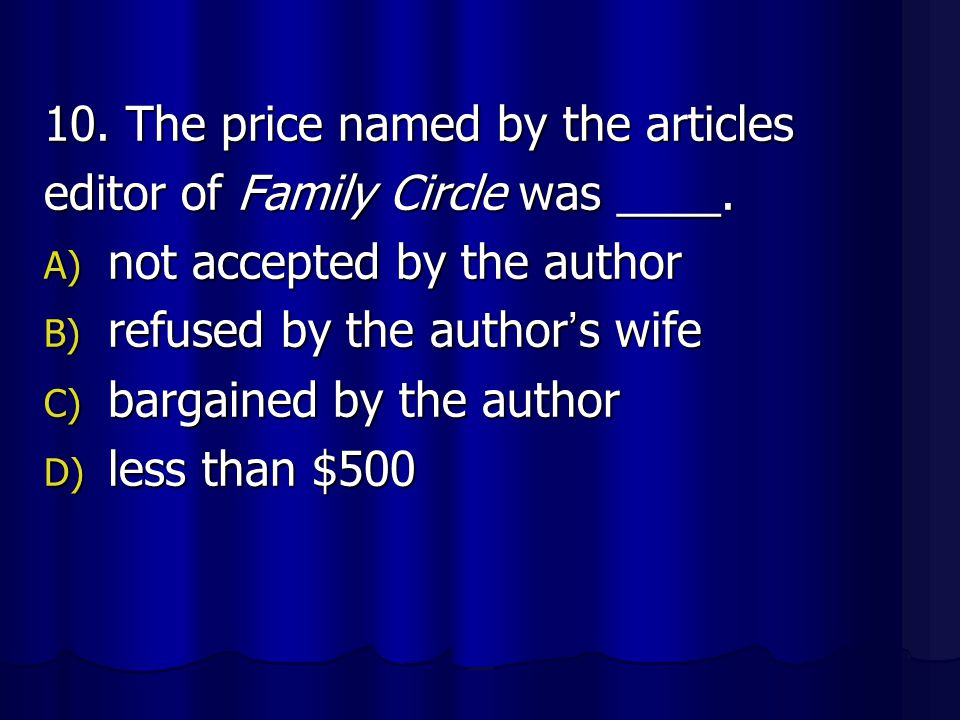 10. The price named by the articles