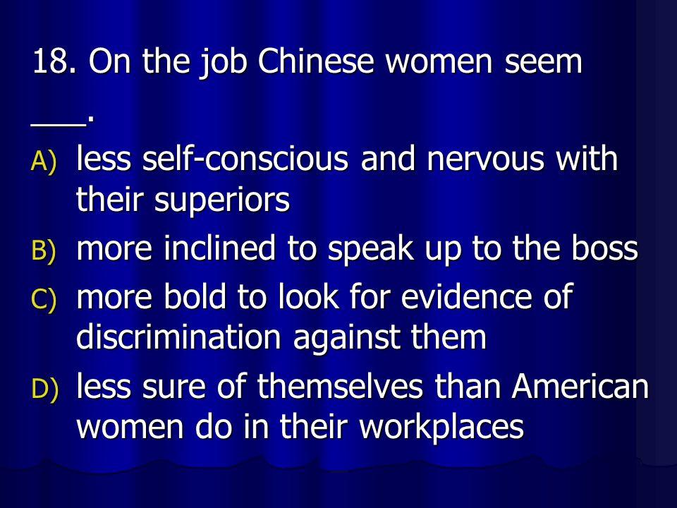 18. On the job Chinese women seem
