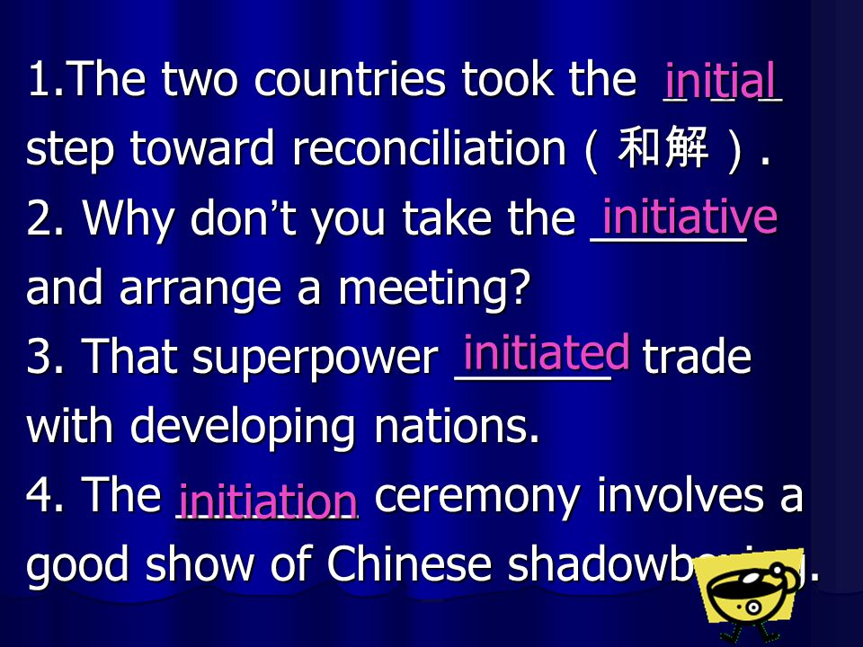 1.The two countries took the ___