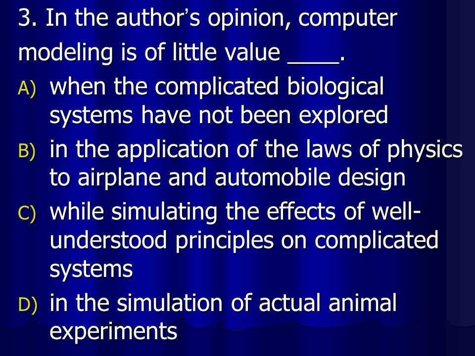 3. In the author's opinion, computer