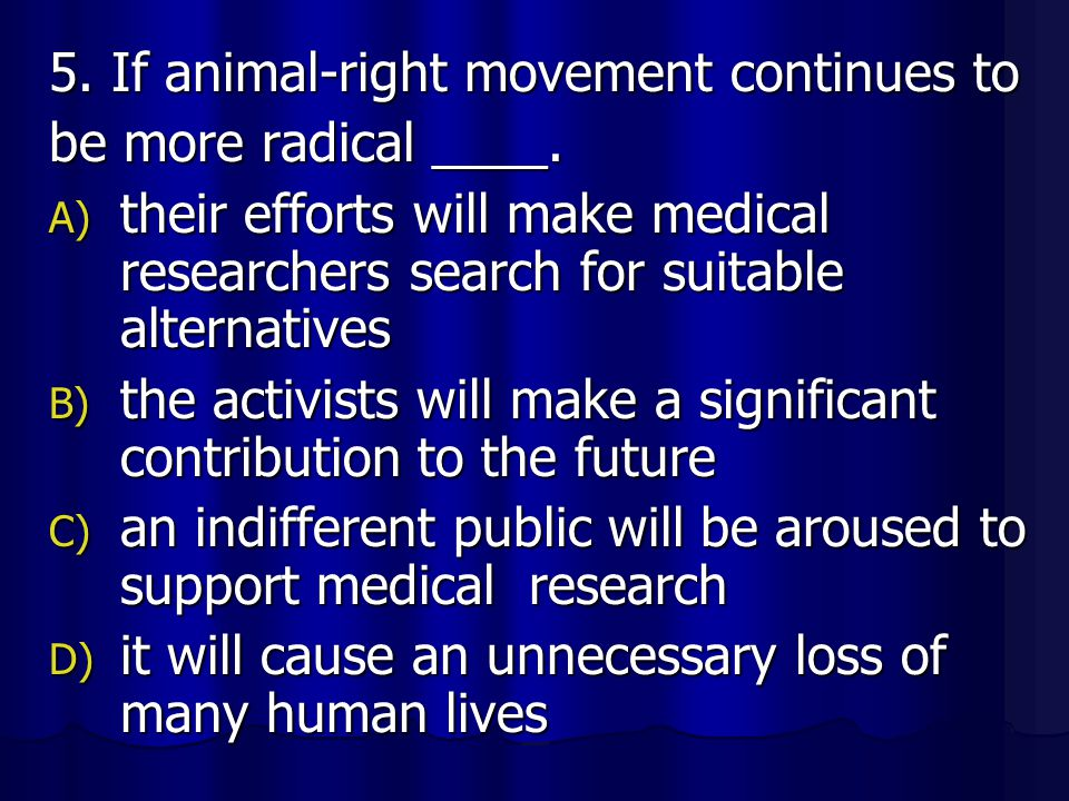 5. If animal-right movement continues to