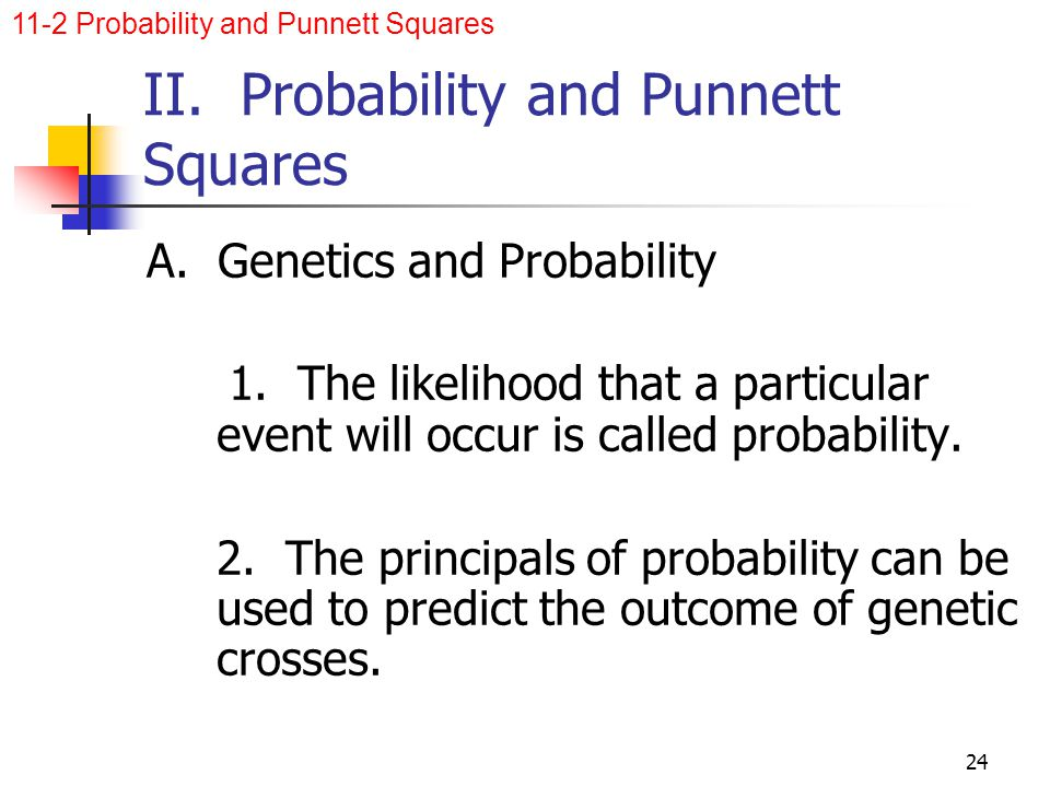II. Probability and Punnett Squares