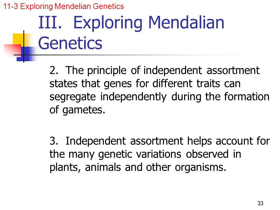 III. Exploring Mendalian Genetics