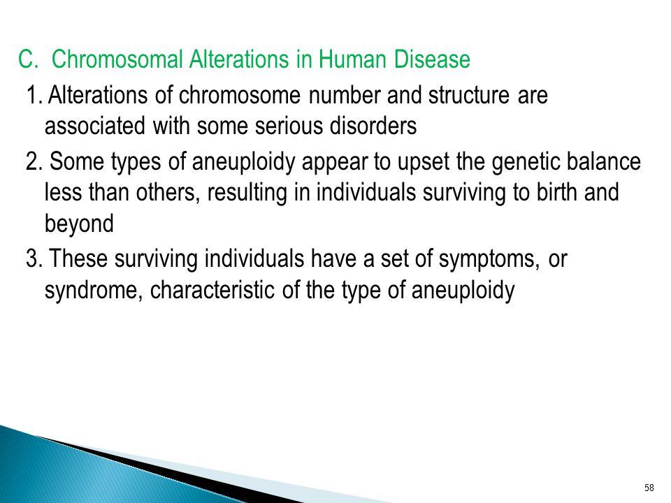 C. Chromosomal Alterations in Human Disease 1