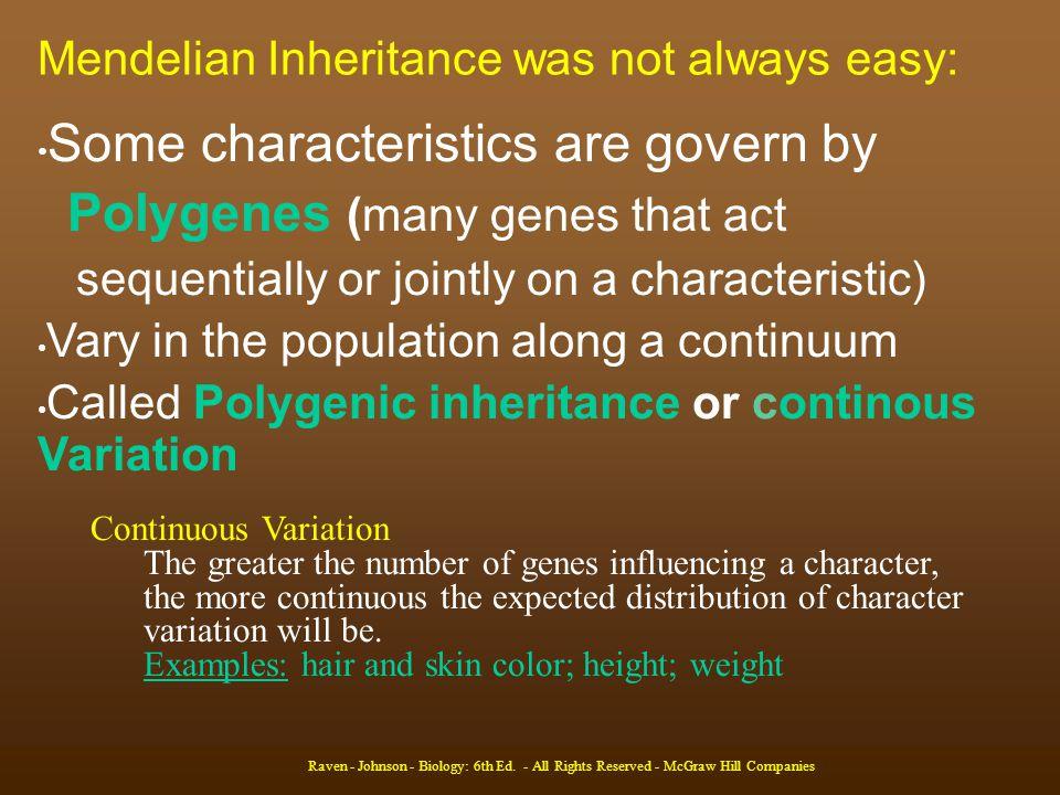 Mendelian Inheritance was not always easy: