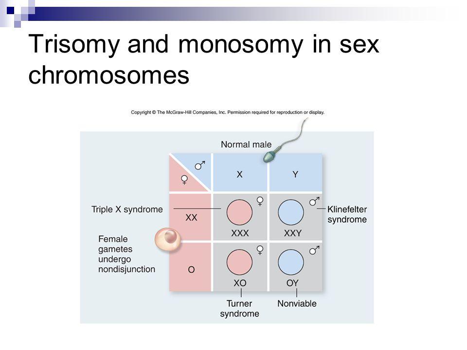 Trisomy and monosomy in sex chromosomes