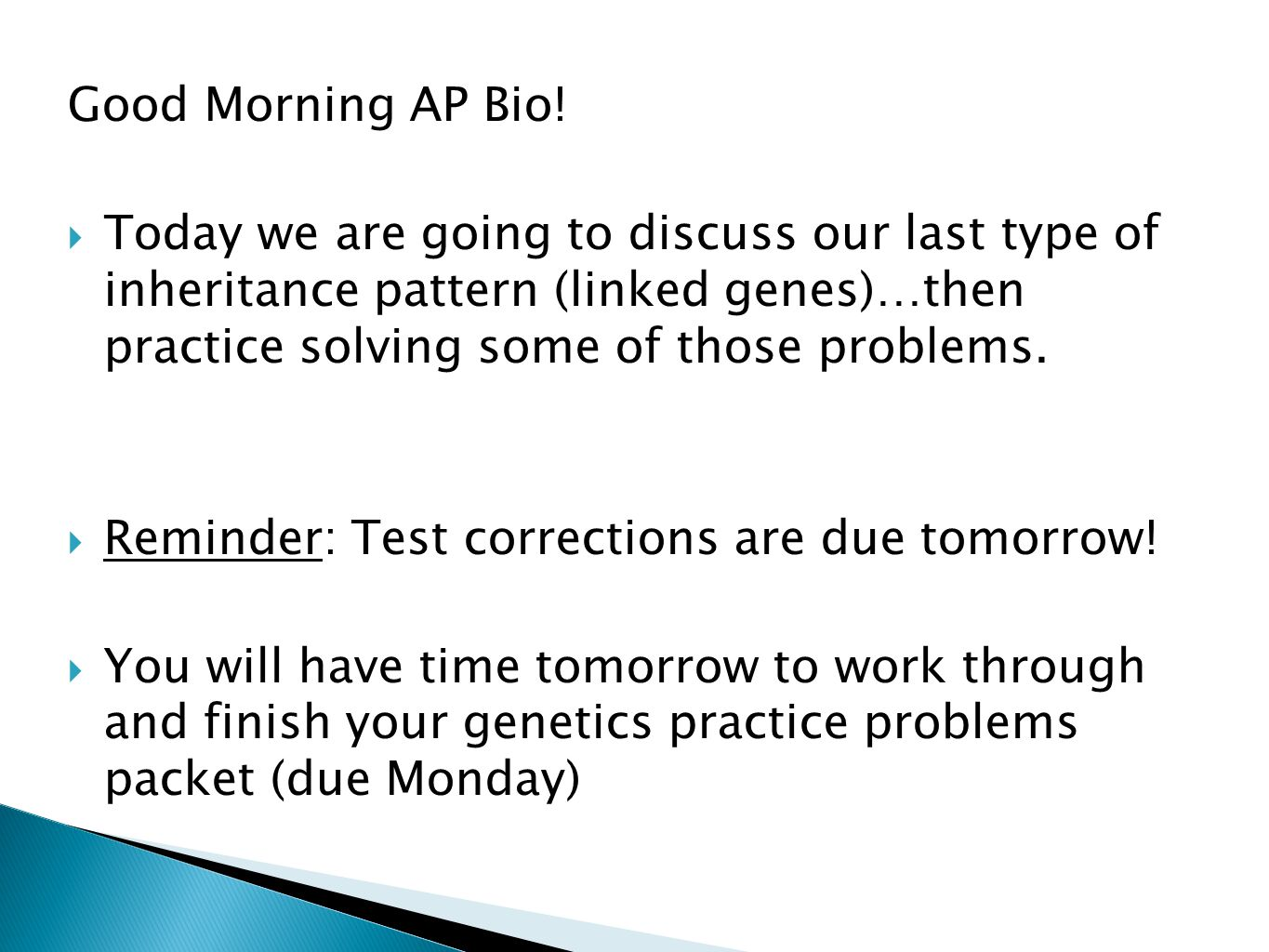 Good Morning AP Bio!