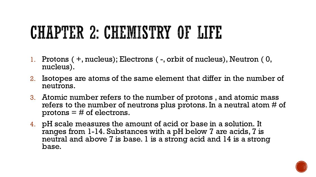 Chapter 2: chemistry of life