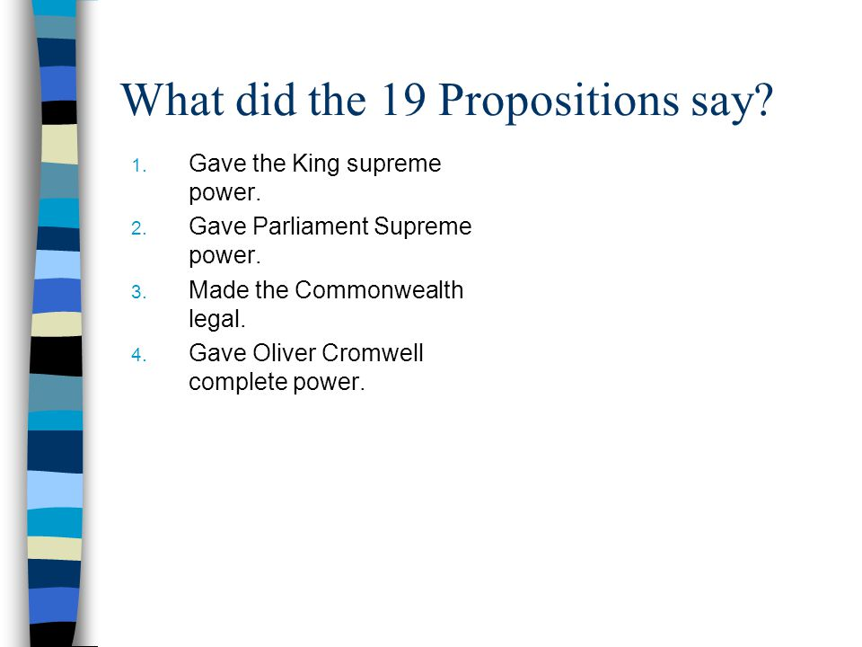 What did the 19 Propositions say