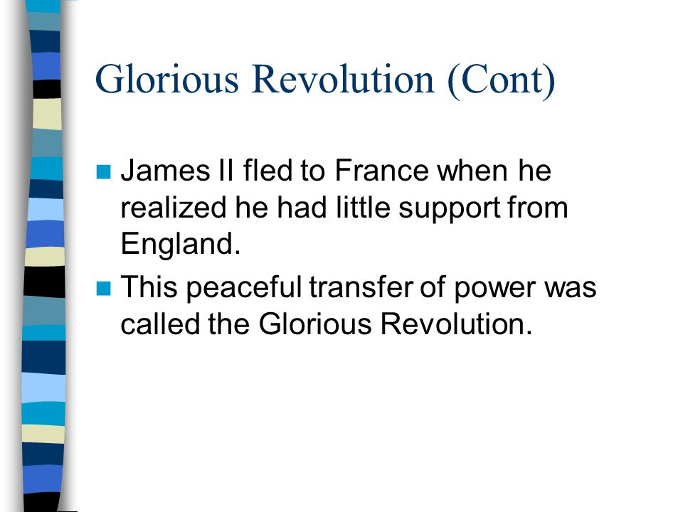 Glorious Revolution (Cont)