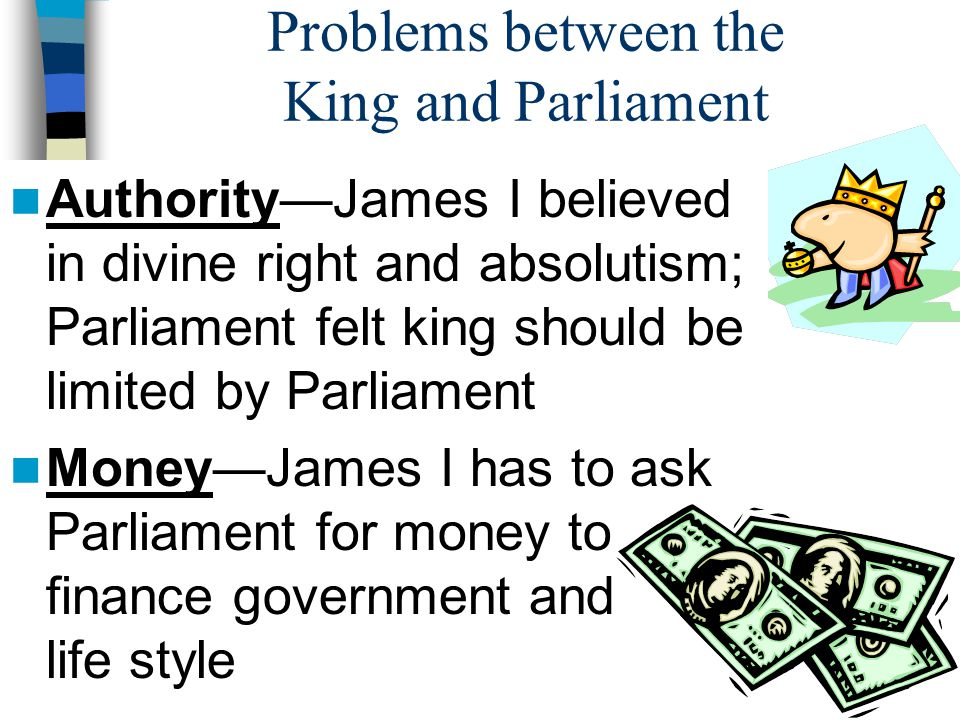 Problems between the King and Parliament