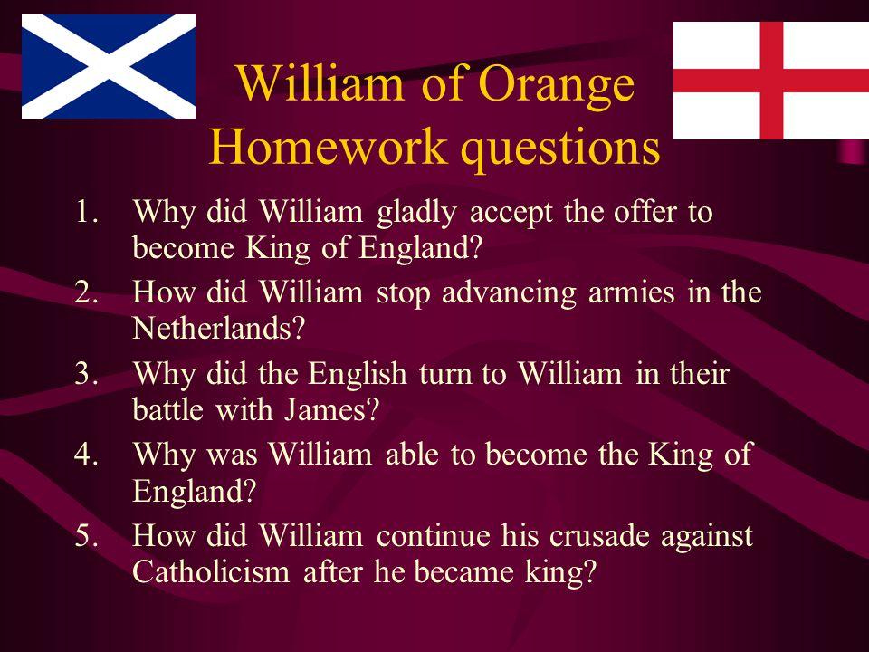 William of Orange Homework questions