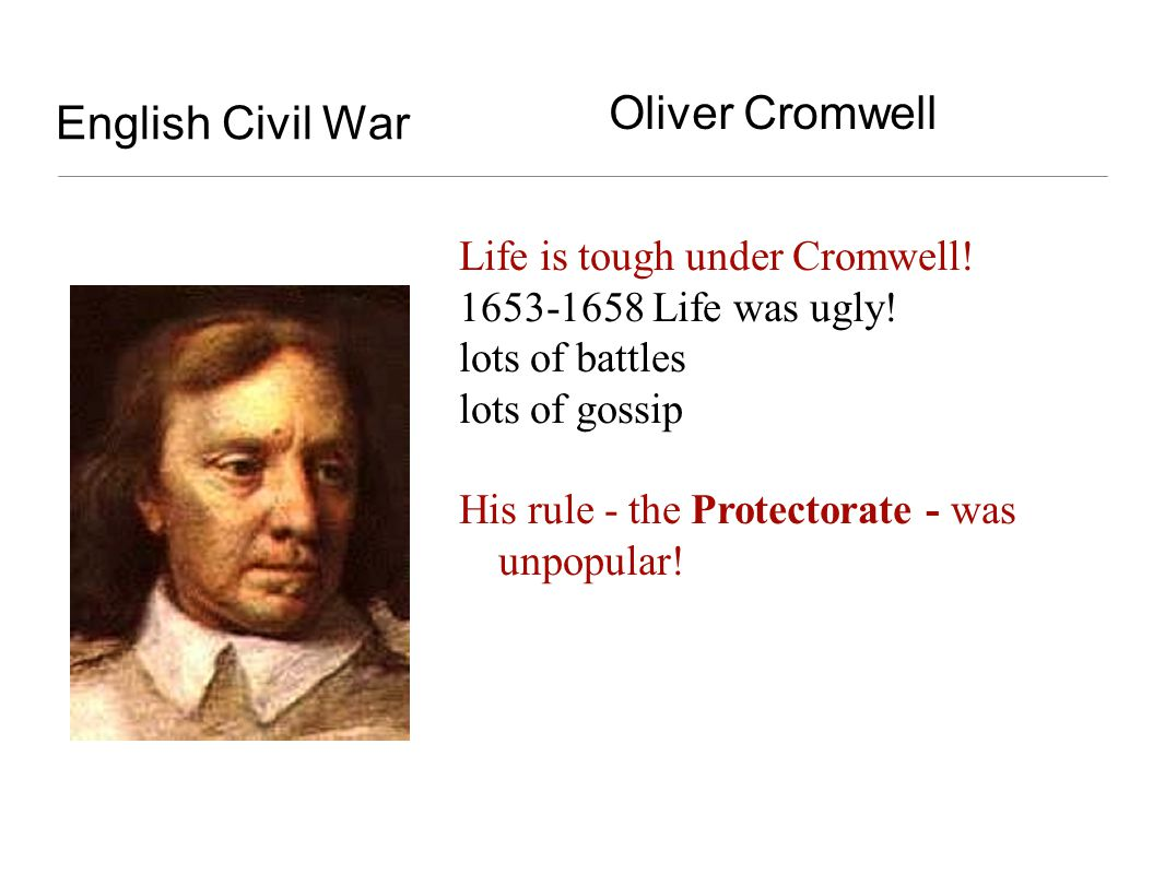 English Civil War Oliver Cromwell Life is tough under Cromwell!