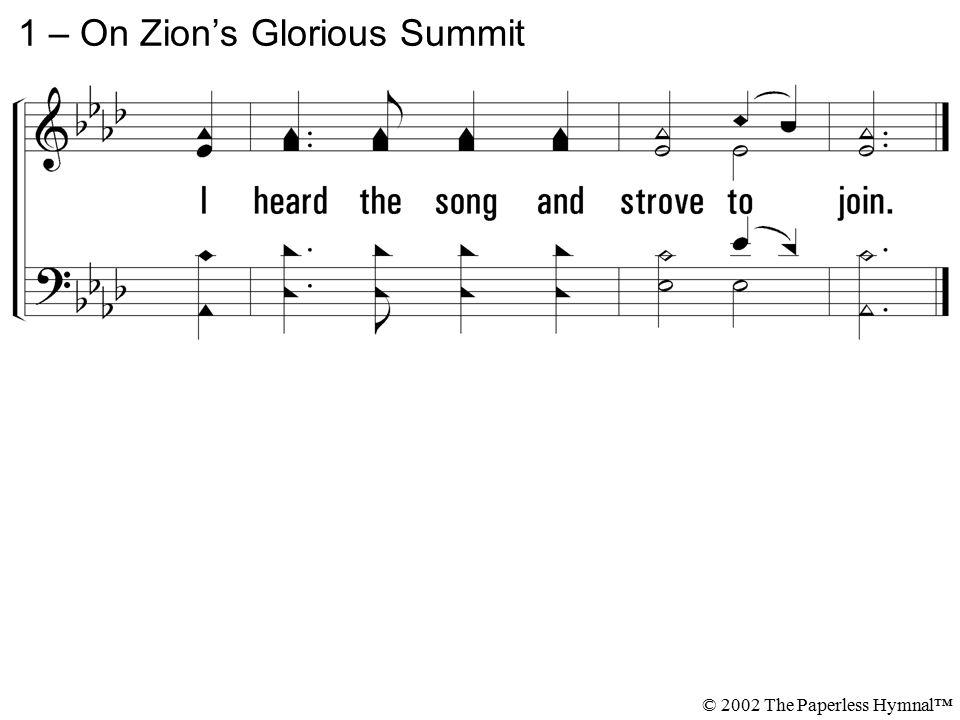 1 – On Zion's Glorious Summit