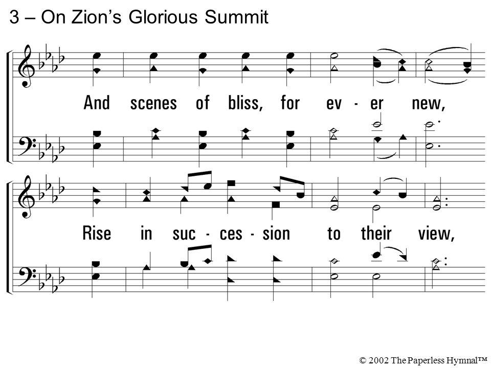 3 – On Zion's Glorious Summit