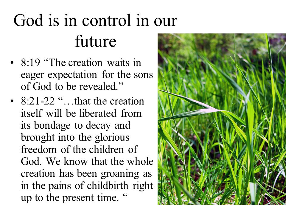 God is in control in our future
