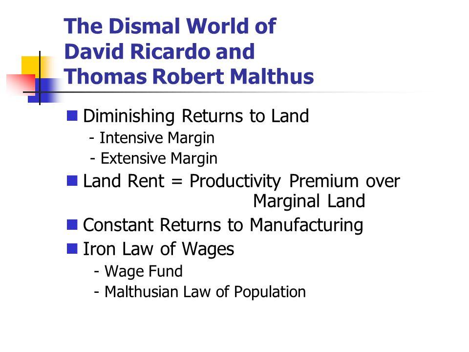 The Dismal World of David Ricardo and Thomas Robert Malthus