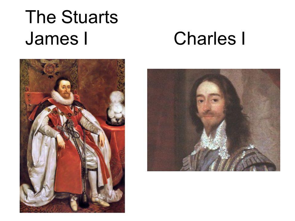 The Stuarts James I Charles I