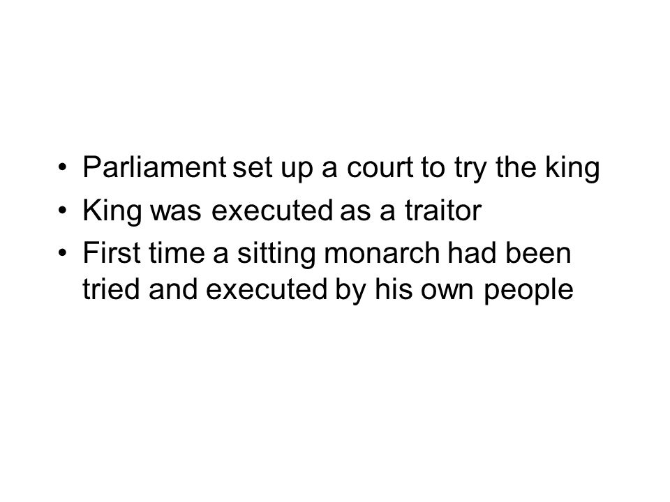 Parliament set up a court to try the king
