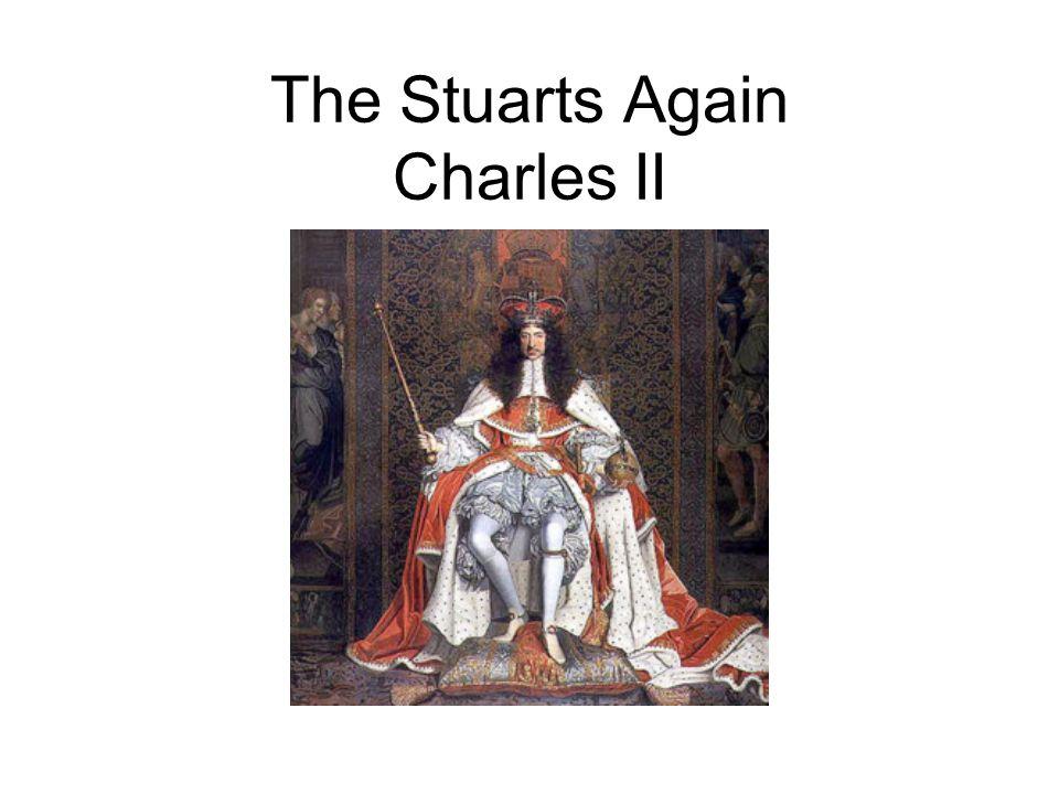 The Stuarts Again Charles II