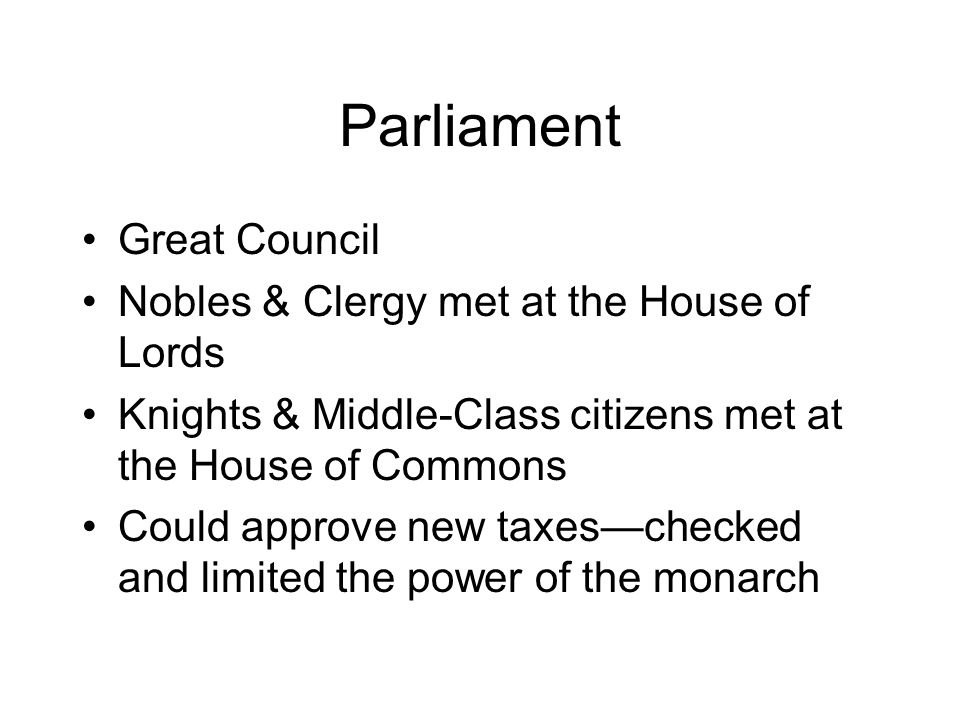 Parliament Great Council Nobles & Clergy met at the House of Lords