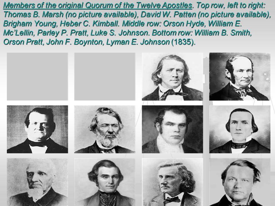 Members of the original Quorum of the Twelve Apostles