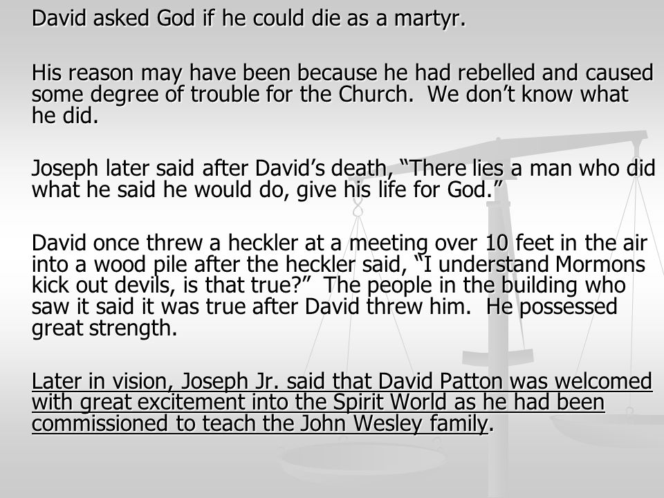 David asked God if he could die as a martyr.