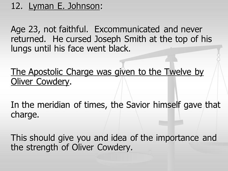 12. Lyman E. Johnson: