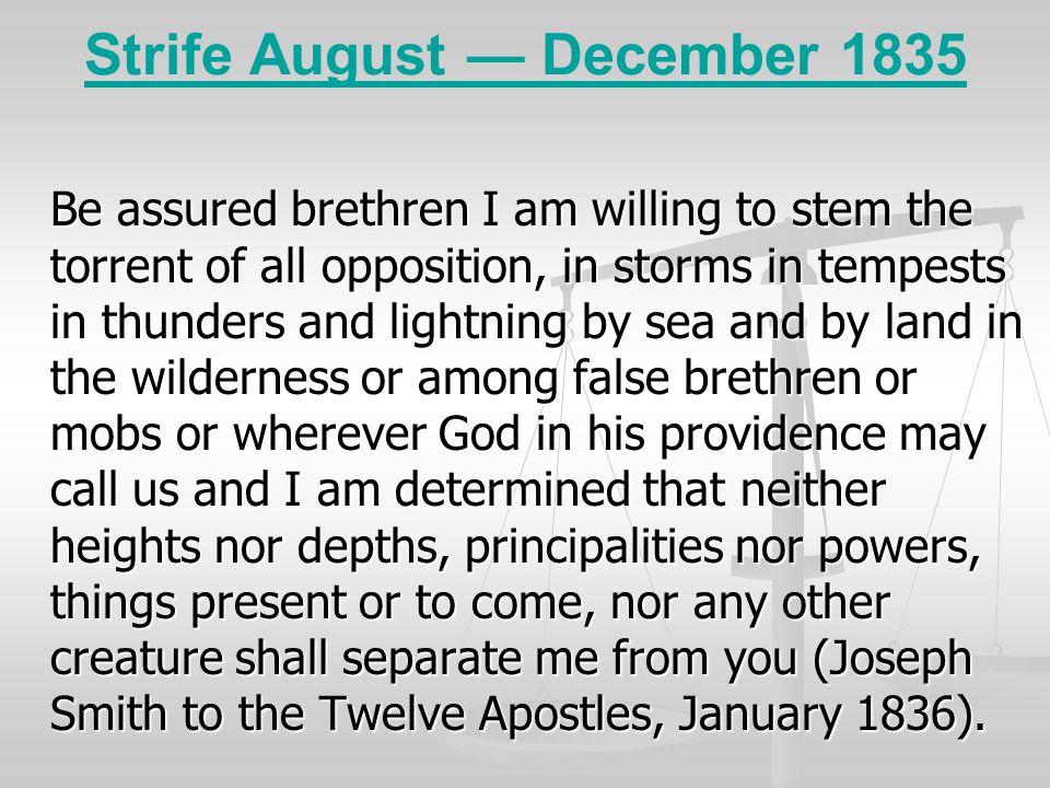 Strife August — December 1835