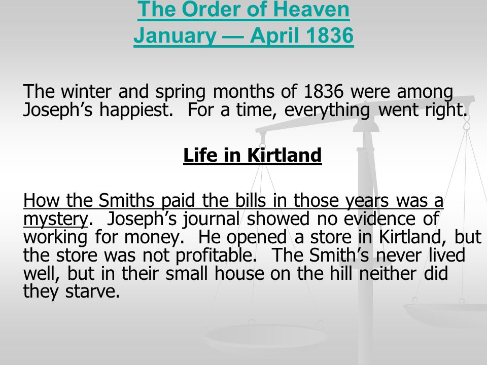 The Order of Heaven January — April 1836